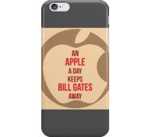 An Apple a day, keeps Bill Gates away iPhone Case/Skin