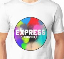 EXPRESS YOURSELF! Unisex T-Shirt