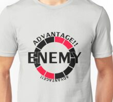 Enemy! Advantage! Unisex T-Shirt