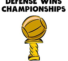 Defense Wins Championships by kwg2200