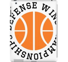 Defense Wins Championships iPad Case/Skin