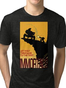 The Immortal Tri-blend T-Shirt