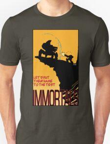 The Immortal Unisex T-Shirt