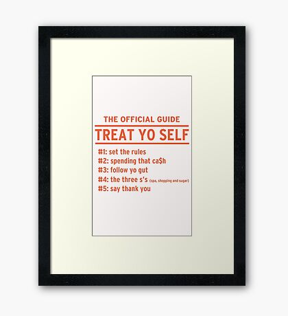 Parks and Recreation - TREAT YO SELF Framed Print