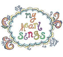 My Heart Sings by joyfulroots