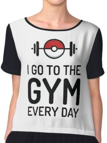 Pokemon Go // I Go To The Gym Every Day // Pokemon Gifts // Funny Quotes Chiffon Top
