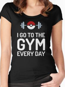 Pokemon Go // I Go To The Gym Every Day // Pokemon Gifts // Funny Quotes Women's Fitted Scoop T-Shirt
