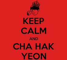 Keep Calm And Cha Hakyeon Unisex T-Shirt