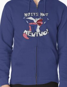 NO IT'S NOT MEWTWO T-Shirt
