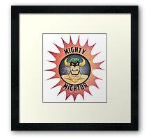 Mighty Mightor Framed Print