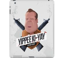 Yippee Ki Yay iPad Case/Skin