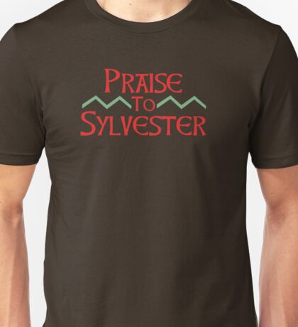 Praise To Sylvester Unisex T-Shirt