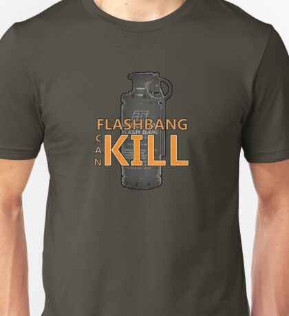 Fps things - Flashbang can kill Unisex T-Shirt