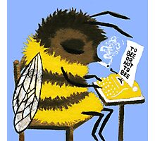 To bee or not to bee Photographic Print