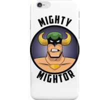 Mighty Mightor iPhone Case/Skin