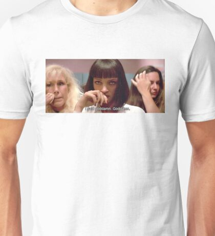 "Pulp Fiction Mia Wallace - I said goddamn"" Unisex T-Shirt"