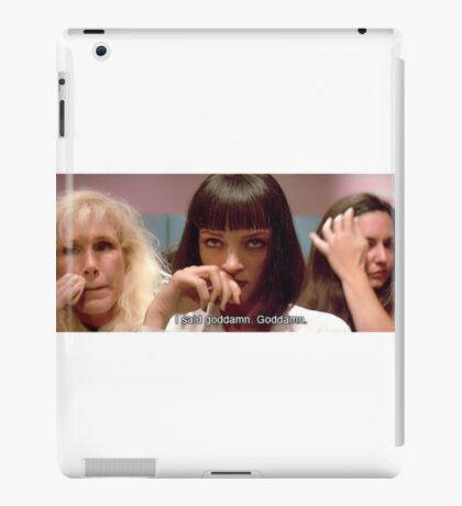 "Pulp Fiction Mia Wallace - I said goddamn"" iPad Case/Skin"