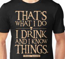game of thrones quote Unisex T-Shirt