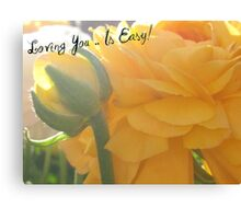 LOVING YOU IS EASY! Canvas Print