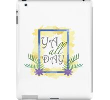 YA all day iPad Case/Skin
