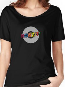 Howzit! Women's Relaxed Fit T-Shirt