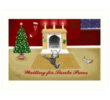 Waiting For Santa Paws Art Print