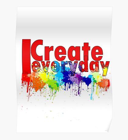 I create Everyday Poster
