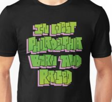 IN WEST PHILADELPHIA HAND LETTERED COLORED GRAFFITI ART Unisex T-Shirt