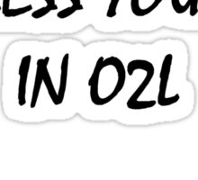 don't touch - IN O2L Sticker