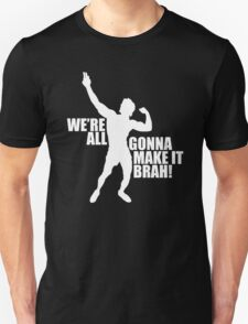 Zyzz We Are All Gonna Make It Brah White T-Shirt