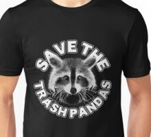 Save the Trash Pandas Raccoon Animal T-shirt Unisex T-Shirt