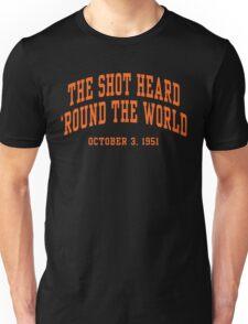 The Shot Heard 'Round The World Unisex T-Shirt