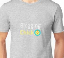 Blogging Chick Unisex T-Shirt