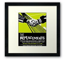 The Replacements Forest Hills show Framed Print