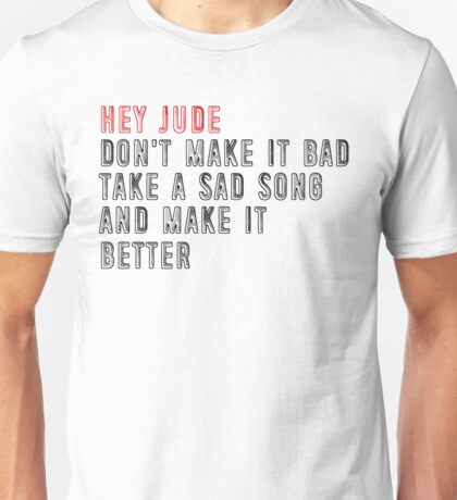 """Hey Jude"" by The Beatles Unisex T-Shirt"