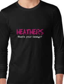 Heathers - What's Your Damage? Long Sleeve T-Shirt