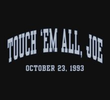 Touch 'Em All, Joe Kids Tee