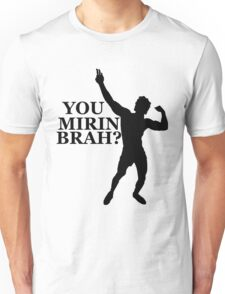 Zyzz You Mirin Brah? Black Unisex T-Shirt