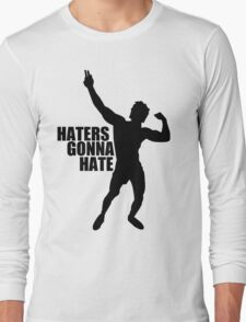 Zyzz Haters Gonna Hate Black Long Sleeve T-Shirt