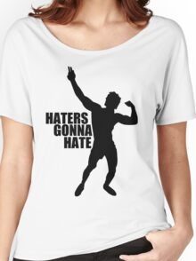 Zyzz Haters Gonna Hate Black Women's Relaxed Fit T-Shirt