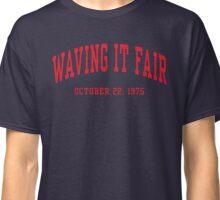 Waving It Fair Classic T-Shirt