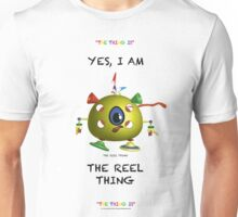 I am the Reel Thing Unisex T-Shirt