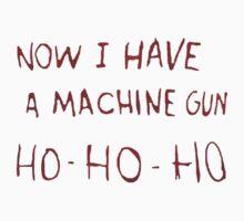 now i have a machine gun ho-ho-ho... One Piece - Short Sleeve