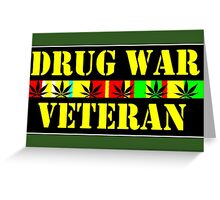 drug war veteran Greeting Card
