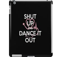 GREY'S ANATOMY - Shut up and Dance it out T shirt iPad Case/Skin