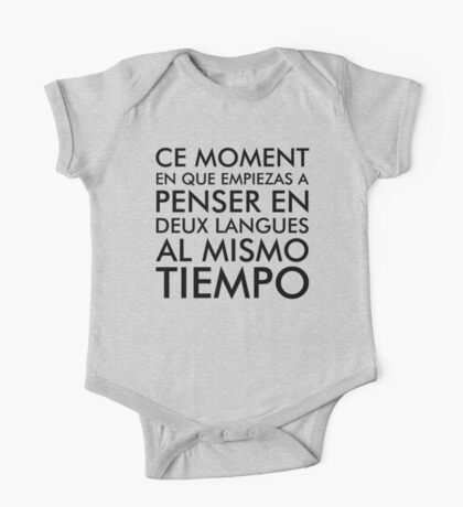Thinking in French and Spanish One Piece - Short Sleeve