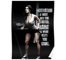 Motivation Is What Gets You Started Poster
