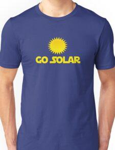 Go Solar Power Unisex T-Shirt