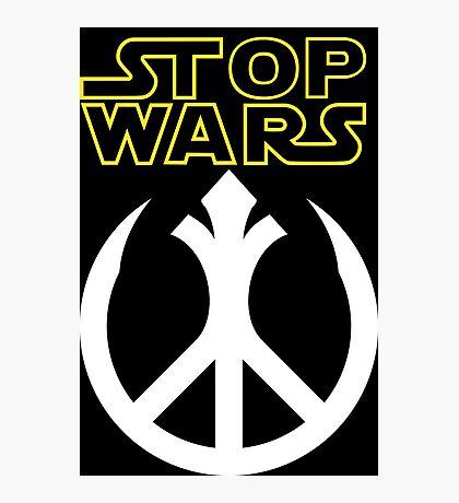 STOP WARS: rebel peace insignia  Photographic Print