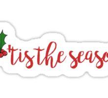 'tis the season sticker Sticker